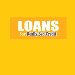 Loans For Really Bad Credit